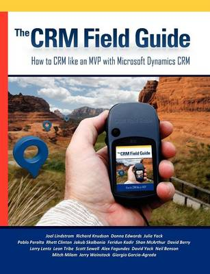 The CRM Field Guide (Paperback)
