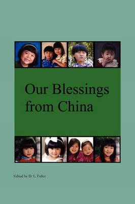 Our Blessings from China (Paperback)