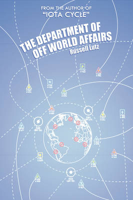 The Department of Off World Affairs (Hardback)