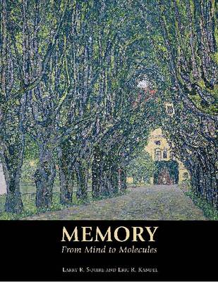 Memory: From Mind to Molecules (Hardback)