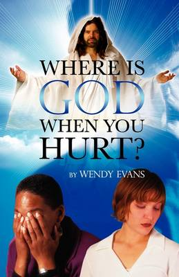 Where is God When You Hurt? (Paperback)