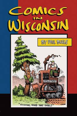 Comics in Wisconsin (Paperback)