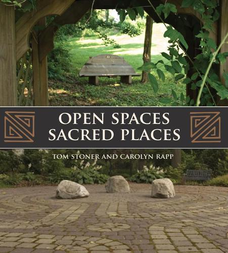 Open Spaces Sacred Places: Stories of How Nature Heals and Unifies (Paperback)
