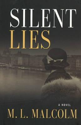 Silent Lies: A Novel (Hardback)