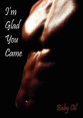 I'm Glad You Came (Paperback)
