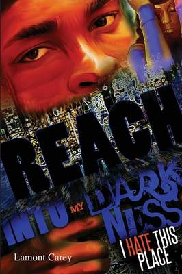 Reach Into My Darkness (Paperback)