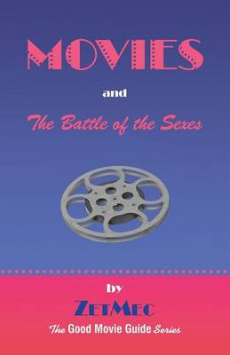 Movies and the Battle of the Sexes (Paperback)