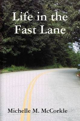 Life in the Fast Lane (Paperback)