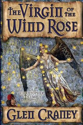 The Virgin of the Wind Rose: A Mystery-Thriller of the End Times (Paperback)