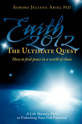 Earth 2012: The Ultimate Quest Volume 1 (Paperback)