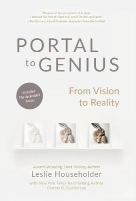 Portal to Genius: From Vision to Reality (Hardback)