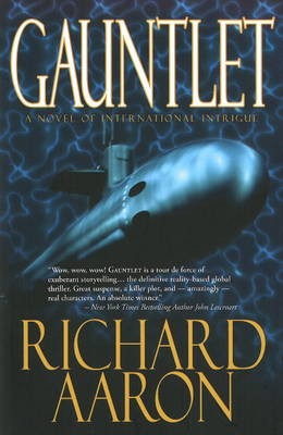 Gauntlet: A Novel of International Intrigue (Hardback)