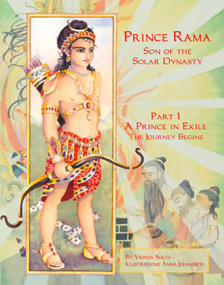 Prince Rama Son of the Solar Dynasty: Prince in Exile Part 1 (Hardback)