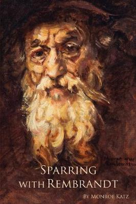 Sparring with Rembrandt (Paperback)
