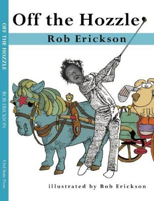 Off the Hozzle (Paperback)