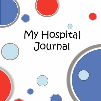 My Hospital Journal (Paperback)