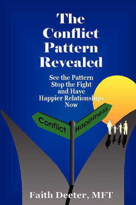 The Conflict Pattern Revealed (Paperback)