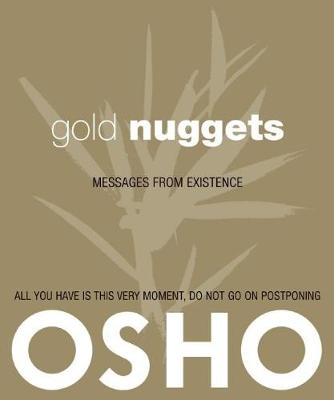 Gold Nuggets: Messages from Existence (Paperback)