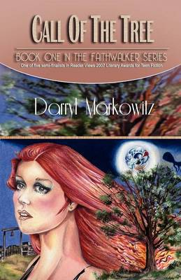 Call of the Tree: The Faithwalker Series, Book I (Paperback)