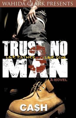 Trust No Man 3: Like Father Like Son (Paperback)