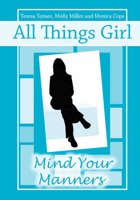 All Things Girl: Mind Your Manners (Paperback)