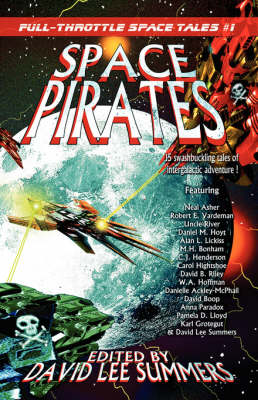 Space Pirates: Full-Throttle Space Tales #1 - Full-Throttle Space Tales (Paperback)