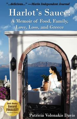 Harlot's Sauce: A Memoir of Food, Family, Love, Loss, and Greece (Paperback)