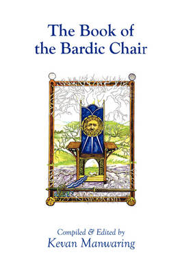 The Book of the Bardic Chair (Paperback)