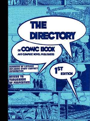 THE DIRECTORY of Comic Book and Graphic Novel Publishers - 1st Edition (Paperback)
