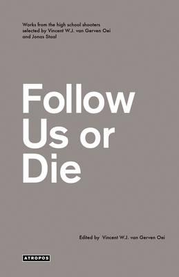 Follow Us or Die (Paperback)