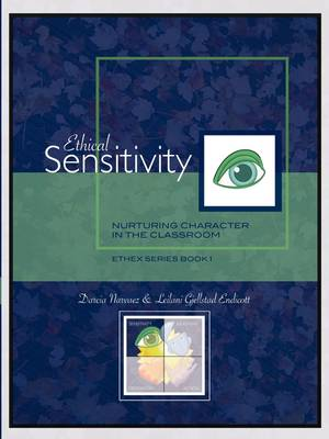 Ethical Sensitivity: Nurturing Character in the Classroom, EthEx Series Book 1 (Paperback)