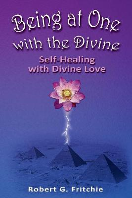Being at One with the Divine (Paperback)