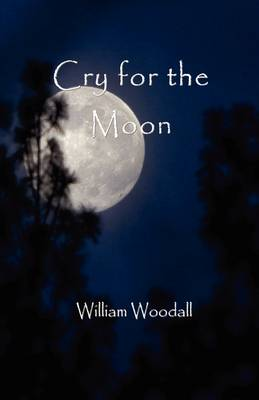 Cry for the Moon (Paperback)