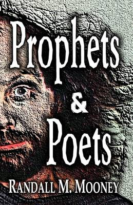 Prophets and Poets (Paperback)