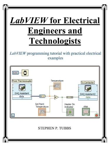 LabVIEW for Electrical Engineers and Technologists (Paperback)