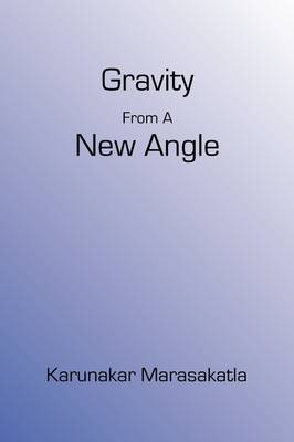 Gravity from a New Angle (Paperback)