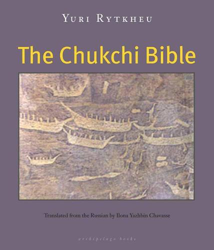 The Chukchi Bible (Paperback)