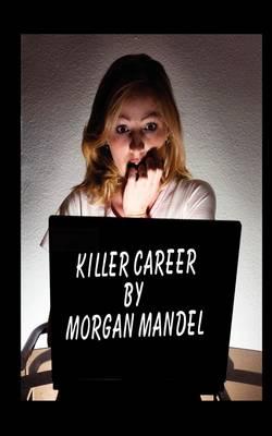 Killer Career (Paperback)