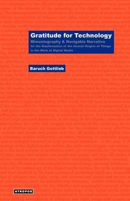 Gratitude for Technology (Paperback)