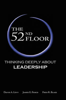 The 52nd Floor: Thinking Deeply About Leadership (Hardback)