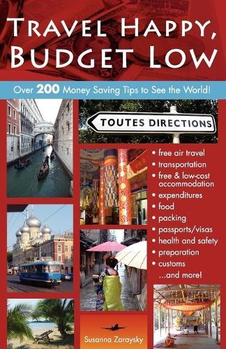 Travel Happy, Budget Low (Paperback)