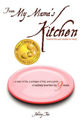 From My Mama's Kitchen: Food for the Soul, Recipes for Living (Paperback)