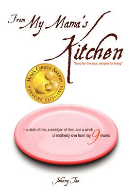 From My Mama's Kitchen: Food for the Soul, Recipes for Living (Hardback)