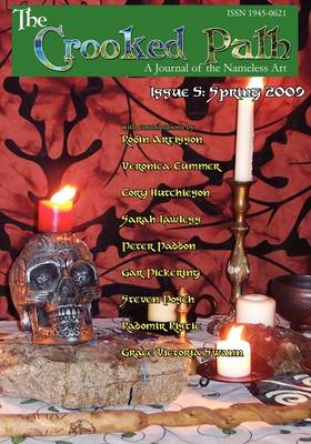 The Crooked Path Journal: Issue 5 (Paperback)