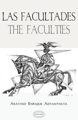 Las Facultades / The Faculties (Paperback)