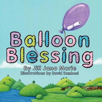 Balloon Blessing (Paperback)