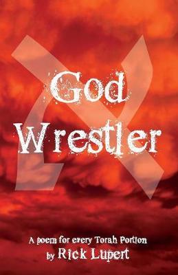 God Wrestler: A poem for every Torah Portion (Paperback)