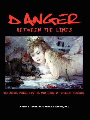 Danger Between the Lines (Paperback)