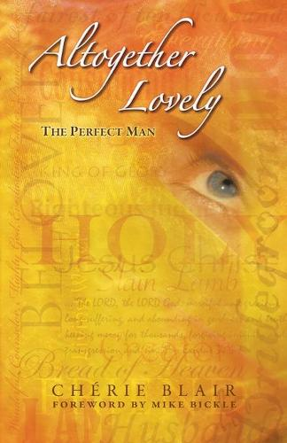 Altogether Lovely--The Perfect Man (Paperback)
