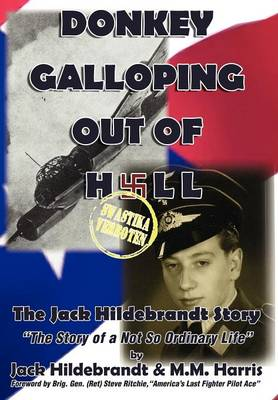 Donkey Galloping Out of Hell - The Jack Hildebrandt Story (Hardback)